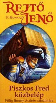 Piszkos Fred közbelép - Rejtő Jenő Jena, White Books, Love Book, Book Lists, Books Online, Good Books, My Life, Ebooks, Believe