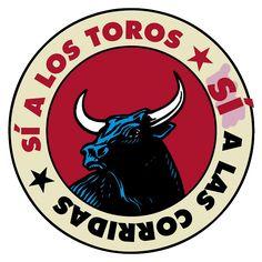 SI A LAS CORRIDAS DE TOROS - #SíalasCorridasdeToros