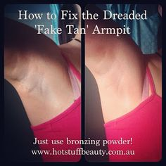 Hot Stuff Beauty Blog.: How to Blend / Fix Patchy Spray Tan Armpits