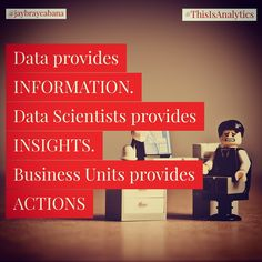 Data on its own won't give you answers. Data Scientist on their own will not generate revenue streams. It is the whole organization working together to achieve greatness.  Do you agree? #👍 or #👎 Leave a comment below or tag a friend to share the message to everyone. 👉👉Follow @jaybraycabana and #thisisanalytics for more posts about #analytics, #DigitalMarketing, #BusinessStrategy Insight, Digital Marketing, The Unit, Messages, Organization, Posts, Business, Getting Organized, Organisation
