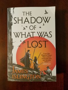 The wonderful people over at Orbit were awesome enough to send me a copy of this fantastic book! Thanks Orbit! I can't wait to read and review! The Shadow of What Was Lost by James Islington …
