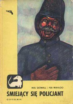 Śmiejący się policjant, Maj Sjowall, Per Wahloo, Czytelnik, 1973, http://www.antykwariat.nepo.pl/smiejacy-sie-policjant-maj-sjowall-per-wahloo-p-1419.html