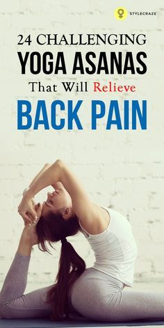 Thanks to our sedentary, unhealthy lifestyles, most of us are stuck with a whole lot of back problems, sciatica included. Worry not, yoga for back pain is the perfect remedy