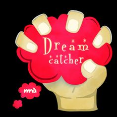 Catching a Dream