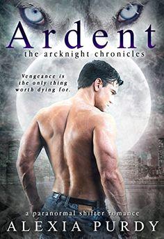Ardent (The ArcKnight Chronicles #1) (A Paranormal Shifte... https://smile.amazon.com/dp/B0150GNAPK/ref=cm_sw_r_pi_dp_WwqnxbH8W1M05