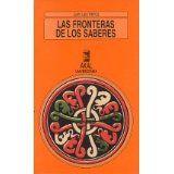 Las fronteras de los saberes / Juan Luis Pintos