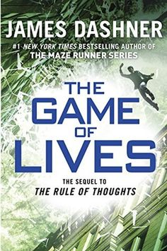 The Game of Lives by James Dashner  (The Mortality Doctrine Series, Book 3)