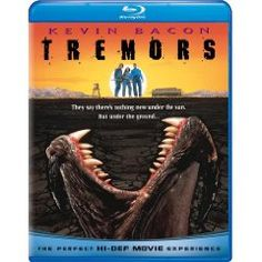 Tremors. Kevin Bacon, Fred Ward.    4/5 Stars. A Classic.