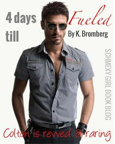 Fueled - Book #2 of The Driven Trilogy by K. Bromberg The Countdown is on