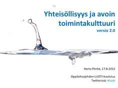 luoti-yhteisollisyys-harto170812 by Harto Pönkä via Slideshare