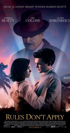 Directed by Warren Beatty.  With Haley Bennett, Alden Ehrenreich, Taissa Farmiga, Ed Harris. An unconventional love story of an aspiring actress, her determined driver, and the eccentric billionaire who they work for.