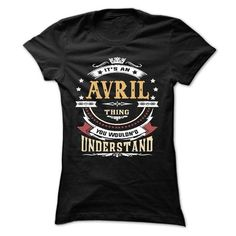 AVRIL .Its an AVRIL Thing You Wouldnt Understand - T Sh - #shirts! #pocket tee. OBTAIN => https://www.sunfrog.com/LifeStyle/AVRIL-Its-an-AVRIL-Thing-You-Wouldnt-Understand--T-Shirt-Hoodie-Hoodies-YearName-Birthday-65365196-Ladies.html?68278