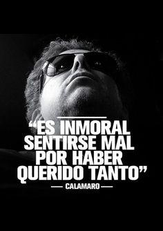 Un inmoral Andres Calamaro Cool Lyrics, Music Lyrics, Music Quotes, Rock Quotes, Cute Quotes, Music Love, My Music, Letras Cool, Rock Argentino