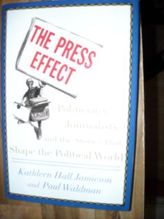 The Press Effect by Kathleen Hall Jamieson and Paul Waldman (2003) ~~ For Sale At Wenzel Thrifty Nickel eCRATER store