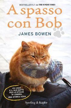 A spasso con Bob (Parole) di James Bowen, http://www.amazon.it/dp/B00826WD22/ref=cm_sw_r_pi_dp_5x1Fub0BE1SD4