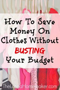 """Before, I would attempt to save by shopping the store """"sales"""", but instead I would wind up busting my budget. So here are 12 practical tips that will truly help you save money on clothes."""