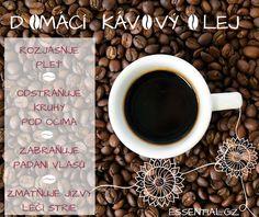Domácí voňavý kávový olej na zpevnění pleti | Home-Made.Cz Diy And Crafts, Cosmetics, Homemade, Halloween, Tableware, Blog, Beauty, Sodas, Syrup