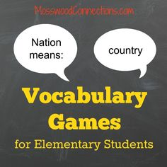 Vocabulary Games for Elementary Students Games to help children learn new vocabulary words, definitions, synonyms and antonyms.