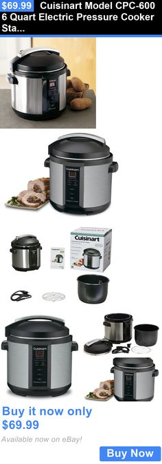Small Kitchen Appliances: Cuisinart Model Cpc-600 6 Quart Electric Pressure Cooker Stainless Steel Color BUY IT NOW ONLY: $69.99