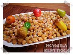 STRUFFOLI fragolaelettrica.com Le ricette di Ennio Zaccariello #Ricetta