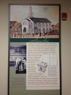 In addition to the many interesting artifacts in the KKBE museum, we have a series of interpretive signs that relay the history of our congregation. The one pictured here tells of KKBE's role in the birth of reform Judaism.