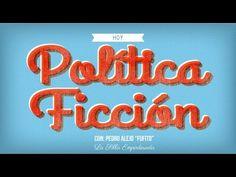 1era parte Política Ficción con Pedro Alejo Rodríguez FUFITO