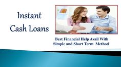 Avail Finances at Low Rates With Instant Cash Loans