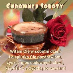 Miłej soboty życzę:) Candle Jars, Candles, Good Morning Coffee, Mugs, Tableware, Humor, Good Morning Funny, Birthday, People