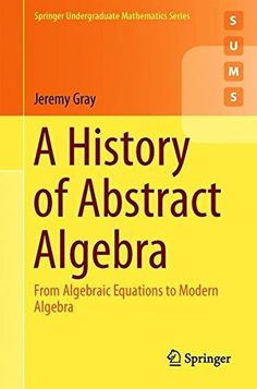 A History of Abstract Algebra Buch versandkostenfrei bei Weltbild. Emmy Noether, Physics Problems, Algebra Equations, Number Theory, Theoretical Physics, Math Books, Trigonometry, Calculus, Data Science