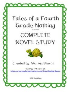 Tales of a Fourth Grade Nothing - Complete Novel Study created by Sharing Sharon. This novel study includes activities for the entire book. It is separated by 2 chapters at a time. The activities always include vocabulary development, Bloom's taxonomy type comprehension questions and then the last section is meant as a more open ended and creative activity. Last task is to write the final chapter of the book. Great way to transition into a writing activity from a Novel Study.