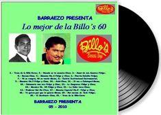 BARRAEZO PRESENTA:: Lo Mejor de la Billo's 60 - Recopilacion Personal ...