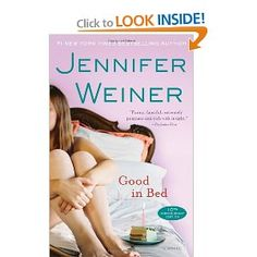 Good in Bed - Everyone needs some humor in their book collection and this will make you laugh and be serious all at the same time