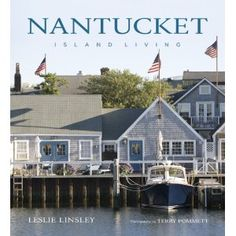 Nantucket....I hope to visit one day soon.
