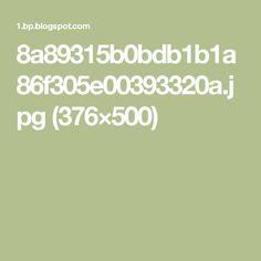 8a89315b0bdb1b1a86f305e00393320a.jpg (376×500)