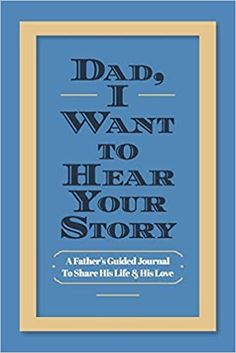 Dad I Want To Hear Your Story is the perfect gift for your father to tell his stories while creating a cherished legacy. A father's guide journal to share his life and his love. Book Club Books, Books To Read, Retirement Gifts For Dad, Stefan Zweig, Fathers Day Quotes, Free Pdf Books, Day Book, New Dads, Good Good Father