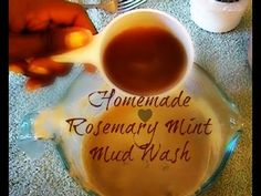 Natural Homemade Recipes 5:♥ Homemade Hair Cleansers Part 1-- Rosemary Mint Mud Wash ♥