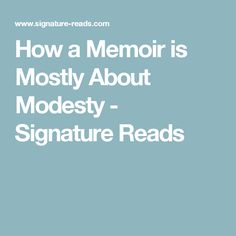 How a Memoir is Most