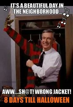 Mr Rogers is Freddy Kruger