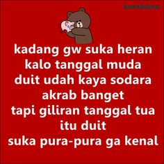 dilematis keuangan Me Quotes, Funny Quotes, Quotes Lucu, Quotes Indonesia, Line Friends, Poker Online, Just Smile, Life Humor, I Laughed