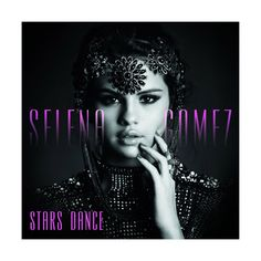 Selena Gomez Stars Dance CD