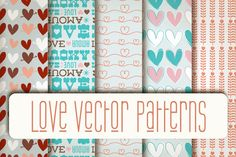 Love Vector Patterns ~~ Love Vector Patterns pack includes:  - 1 Ai file with 9 vector patterns in colors full editable. - 1 Eps file with 9 vector patterns in colors full editable.  Perfect for backgrounds of flyers, posters, invitations, webs graphics, blogs, banners, and more.