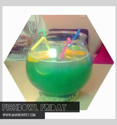 Fishbowl Drink! Perfect for Girls night! Recipe included!