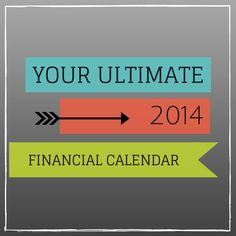 Your Ultimate 2014 Financial Calendar from LearnVest