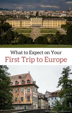 What to Expect on Your First Trip to Europe: A First Time Visitor's Guide