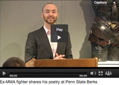 Ex-MMA fighter shares his poetry. -WFMZ News - http://www.wfmz.com/news/news-regional-berks/exmma-fighter-shares-his-poetry-at-penn-state-berks/31301902