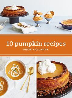 The Ingredient: Pumpkin | Check out our roundup of 10 pumpkin recipes perfect for fall: Pumpkin Crunch Cake, Pumpkin Muffins, Pumpkin Fluff Dip, Pumpkin Pie Martini, Pumpkin Soup, Spicy Pumpkin Chowder, Pumpkin Pie, Pumpkin Spice Latte Ice Cream, Glazed Pumpkin Cookies and Pumpkin Mousse. #Hallmark #HallmarkIdeas