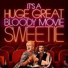 Absolutely Fabulous, a feature film chronicling the further misadventures of Edina Stone and Patsy Monsoon, is coming to theaters on July 22. But, in the s