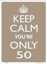 50th Birthday sign - Keep calm
