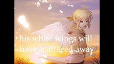 Kagamine Len - The Boy with White Wings (Eng Lyrics)