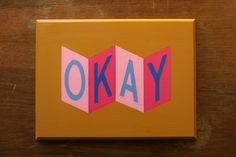 OKAY Hand Painted Sign, via Etsy.